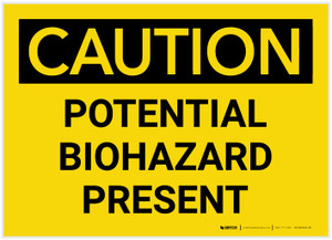 Caution: Potential Biohazard Presenet - Label