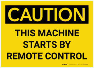 Caution: This Machine Starts by Remote Control - Label