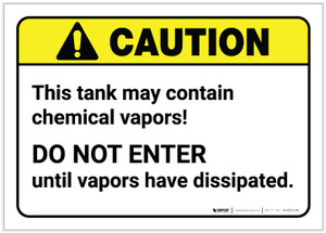 Caution: Tank May Contain Chemical Vapors ANSI - Label