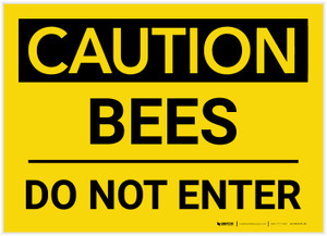 Caution: Bees - Do Not Enter - Label