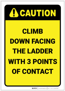 Caution: Climb Down Facing The Ladder - Label