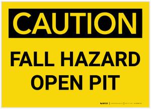 Caution: Fall Hazard Open Pit - Label