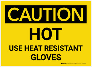 Caution: Hot Use Heat Resistant Gloves - Label