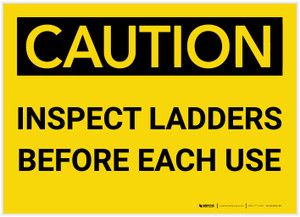 Caution: Inspect Ladders Before Each Use - Label