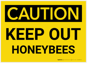 Caution: Keep Out Honeybees - Label