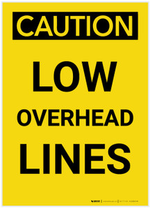 Caution: Low Overhead Lines Portrait - Label