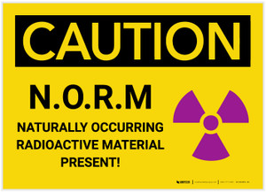 Caution: N.O.R.M - Naturally Occurring Radioactive Material - Label