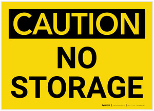 Caution: No Storage - Label