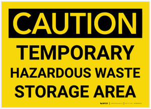 Caution: Temporary Hazardous Waste Storage Area - Label