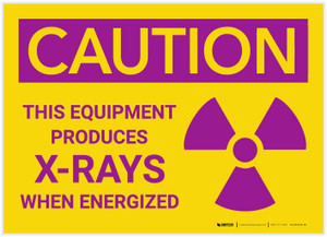 Caution: This Equipment Produces X Rays When Energized - Label