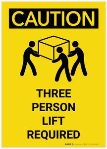 Caution: Three Person Lift Required Portrait with Graphic - Label