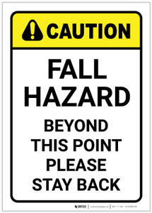 Caution: Fall Hazard Beyond This Point - Label