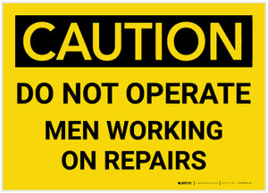 Caution: Do Not Operate - Men Working on Repairs - Label