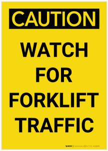 Caution: Watch For Forklift Traffic Portrait - Label