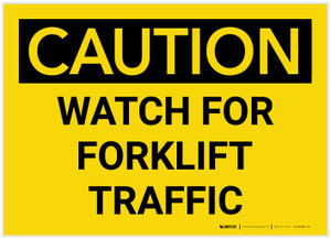 Caution: Watch For Forklift Traffic - Label