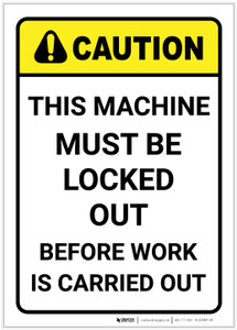 Caution: Machine Must be Locked Out Vertical ANSI - Label