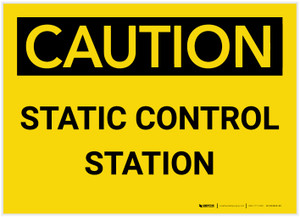 Caution: Static Control Station - Label