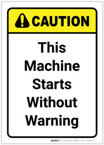 Caution: This Machine Starts Without Warning Vertical - Label
