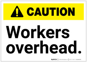 Caution: Workers Overhead ANSI - Label