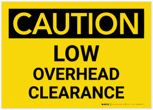 Caution: Low Overhead Clearance - Label