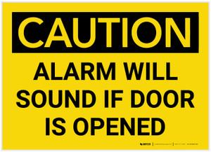 Caution: Alarm will Sound if Door is Opened - Label