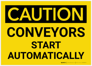 Caution: Conveyors Start Automatically - Label