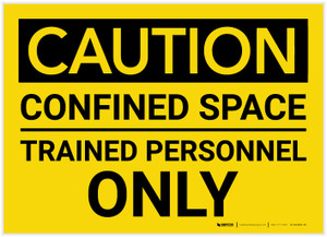 Caution: Confined Space Trained Personnel Only - Label