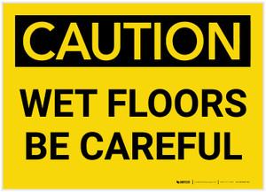 Caution: Wet Floors Be Careful - Label