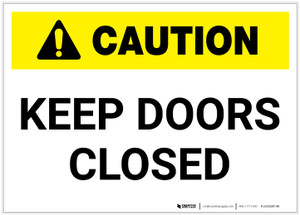 Caution: Keep Doors Closed - Label