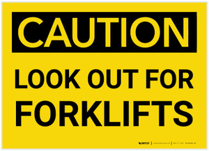 Caution: Look Out for Forklifts - Label