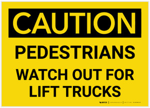 Caution: Pedestrians Watch Out For Lift Trucks - Label
