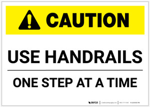Caution: Use Handrails One Step At A Time - Label