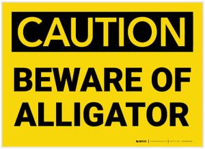 Caution: Beware Of Alligator - Label