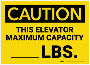 Caution: This Elevator maximum Capacity Lbs - Label