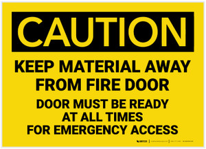 Caution: Keep Material Away From Fire Door - Label