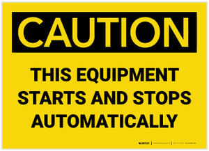 Caution: This Equipment Starts and Stops Automatically - Label
