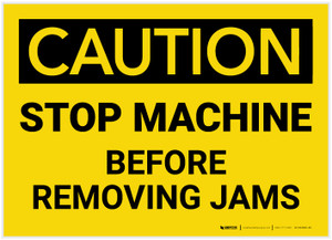 Caution: Stop Machine Before Removing Jams - Label