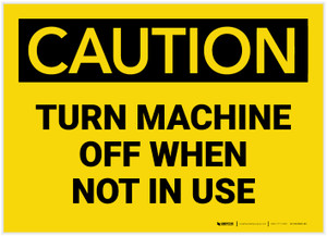Caution: Turn Machine off When Not in Use - Label
