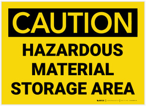 Caution: Hazardous Material Storage Area - Label