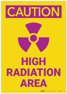 Caution: High Radiation Area Portrait - Label