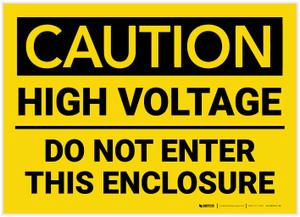 Caution: High Voltage Do Not Enter This Enclosure - Label
