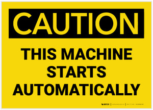 Caution: Machine Starts Automatically - Label