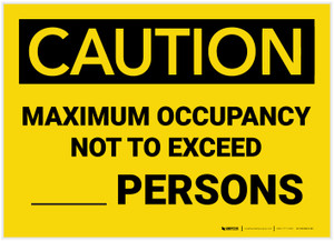Caution: Maximum Occupancy Not to Exceed - Label