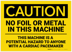 Caution: No Foil or Metal in This Machine - Label