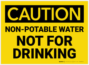 Caution: Non Potable Water Not For Drinking - Label