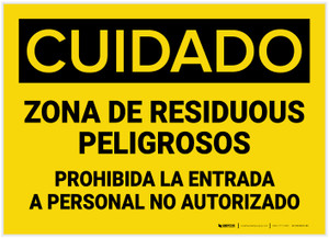 Caution: Hazardous Waste Area Keep Out Spanish - Label