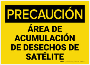 Caution: Satellite Waste Accumulations Area Spanish - Label
