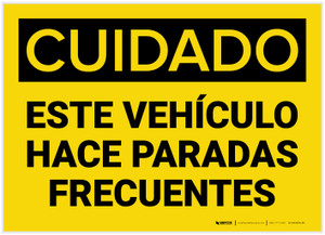 Caution: Vehicle Makes Frequent Stops Spanish - Label