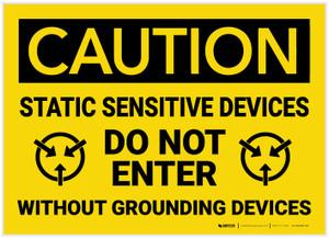 Caution: Static Sensitive Devices Do Not Enter  - Label