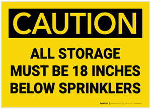 Caution: All Storage Must be 18 Inches Below Sprinklers - Label